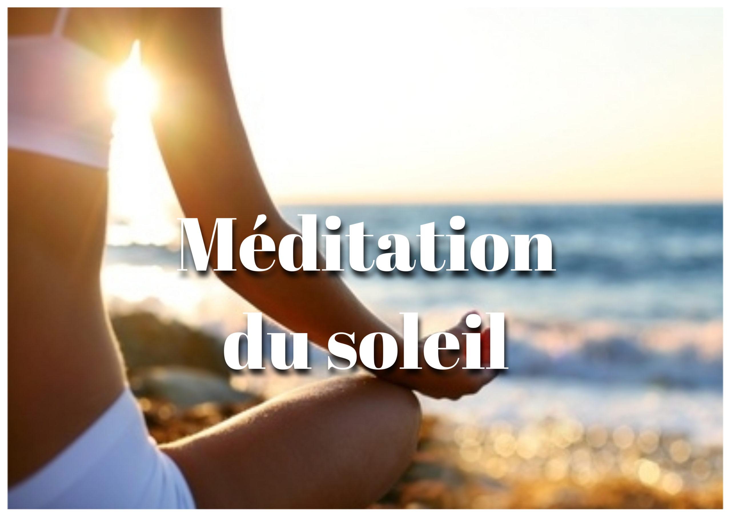Méditation guidée : « L'énergie du soleil », cliquez